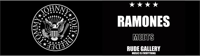RAMONES meets RUDE GALLERY ラモーンズ ルードギャラリー