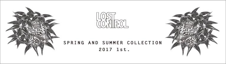 LOST CONTROL '17春夏 ロストコントロール