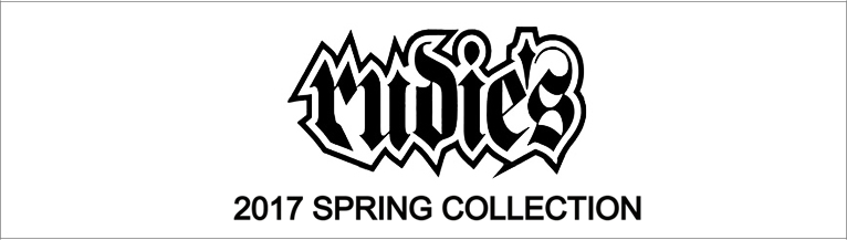 RUDIE'S 2017 SPRING COLLECTION ルーディーズ