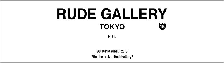 RUDE GALLERY 2015 AUTUMN��WINTER COLLECTION