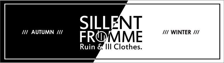 SILLENT FROM ME �������ȥե��ߡ� 2015 AUTUMN��WINTER COLLECTION