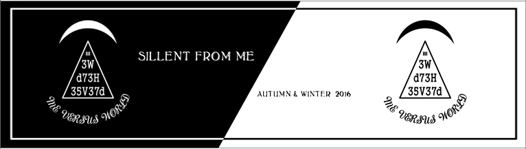 SILLENT FROM ME 2016 AUTUMN&WINTER COLLECTION サイレントフロムミー